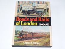 Roads and Rails of London 1900 -1933 (Klapper 1976)